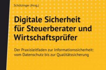 Buchvorstellung: Digitale Sicherheit für Steuerberater und Wirtschaftsprüfer